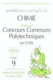 Problemes Corriges De Chimie Concours Communs Polytechniques Tome 9 2002-2003 (Ex Ensi) - Intérieur - Format classique