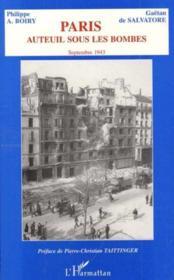 Paris Auteuil Sous Les Bombes Septembre 1943 - Couverture - Format classique