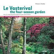 Le Vasterival ; the four-season garden - Intérieur - Format classique
