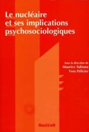 Nucleaire Et Ses Implications Psychosociologiques - Couverture - Format classique