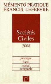 Memento Pratique ; Memento Sociétés Civiles ; Juridique, Fiscal, Social, Comptable (Edition 2008) - Intérieur - Format classique
