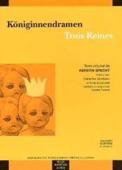 Königlinnendramen trois reines - Couverture - Format classique