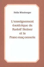 Enseignement esoterique de steiner et franc maconnerie - Couverture - Format classique