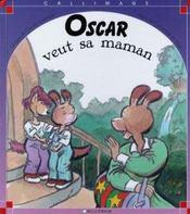 Oscar veut sa maman - Intérieur - Format classique