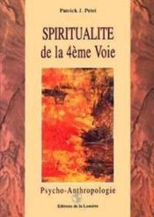 Spiritualite De La 4eme Voie Tome 3 - Couverture - Format classique