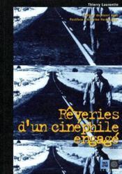 Rêveries d'un cinéphile engagé - Couverture - Format classique
