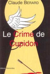 Le crime de cupidon - Couverture - Format classique