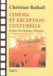 Cinema et exception culturelle - Couverture - Format classique