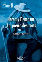 Jérémie Bentham, la guerre des mots (édition 2011) - Couverture - Format classique