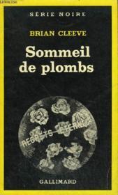 Collection : Serie Noire N° 1731 Sommeil De Plombs - Couverture - Format classique