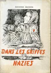 DANS LES GRIFFES NAZIES tome 1 : Anger - Fresnes / Ravensbruck - Mauthausen - Couverture - Format classique
