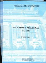 BIOCHIMIE MEDICALE PCEM1. FASCICULES I à IV. (COMPLET) - Couverture - Format classique