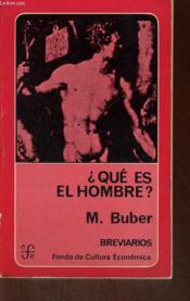 Que Es El Hombre? - Couverture - Format classique