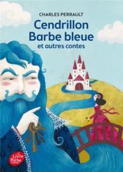 Cendrillon, Barbe Bleue et autres contes - Couverture - Format classique
