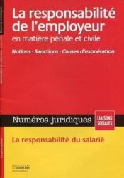 La responsabilité de l'employeur en matière pénale et civile - Couverture - Format classique