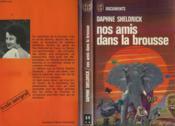 NOS AMIS DANS LA BROUSSE (The orphans of Tsavo) - Couverture - Format classique