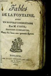 Fables De La Fontaine Avec Un Nouveau Commentaire Par M. Coste - Couverture - Format classique