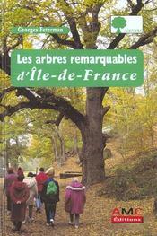 Les arbres remarquables d'ile-de-france - Intérieur - Format classique