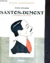 Santos Dumonts L'Obsede De L'Aviation. - Couverture - Format classique