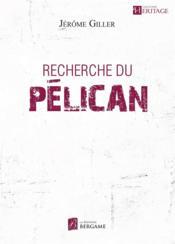 Recherche du pélican - Couverture - Format classique