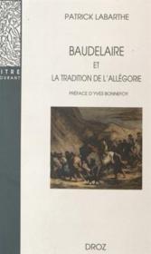Baudelaire et la tradition de l'allegorie - Couverture - Format classique