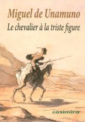 Le chevalier a la triste figure - Couverture - Format classique