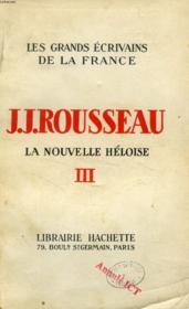 LA NOUVELLE HELOISE, TOME III (Les Grands Ecrivains de la France) - Couverture - Format classique