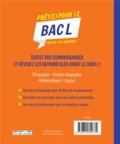 Prêt(e) pour le bac L ; toutes les matières - 4ème de couverture - Format classique