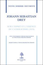Sur l'esprit et l'essence du catholicisme - Couverture - Format classique