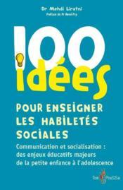 100 idées ; pour enseigner les habiletés sociales - Couverture - Format classique