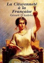 La citoyennete francaise - brochure - Couverture - Format classique