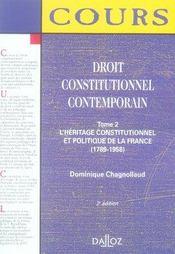Droit constitutionnel contemporain t.2 ; l'héritage constitutionnel et politique de la France (1789-1959) (5e éddition) - Intérieur - Format classique