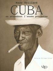 Cuba en attendant l'annee prochaine - Intérieur - Format classique