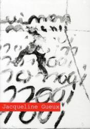 Jacqueline Gueux, une sculture de l'idée - Couverture - Format classique