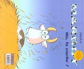 Margot T.1 ; Ha La Vache ! - 4ème de couverture - Format classique