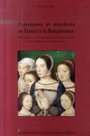 Patronnes et mécènes en France à la Renaissance - Intérieur - Format classique