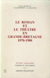 ETUDES ANGLAISES ; le roman et théâtre en Grande-Bretagne 1970-1980 - Couverture - Format classique