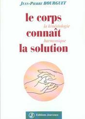 Corps connait la solution (le) - Intérieur - Format classique
