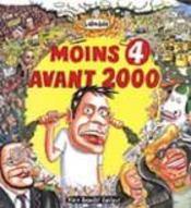 Moins 4 Avant 2000 - Intérieur - Format classique