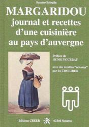 Margaridou ; journal et recettes d'une cuisinière au pays d'auvergne - Couverture - Format classique