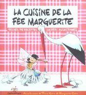 La cuisine de la fée Marguerite ; recueil de recettes sucrées alsaciennes - Intérieur - Format classique