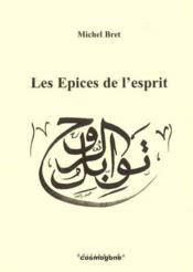 Les Epices De L'Esprit - Couverture - Format classique