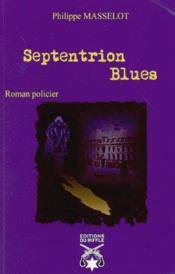 Septentrion Blues - Couverture - Format classique