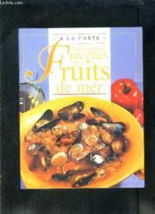Delicieuses Recettes Fruits De Mer - Couverture - Format classique