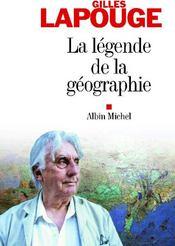 La légende de la géographie - Couverture - Format classique