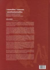 Anomalies osseuses constiutionnelles - 4ème de couverture - Format classique