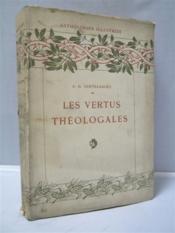 Les vertus théologales, choix de textes précédés d'une étude par A.-D. Sertillanges, ouvrage illustré de 372 gravures - Couverture - Format classique