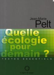 Quelle écologie pour demain ? - Couverture - Format classique