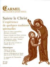 REVUE DU CARMEL N.124 ; suivre le Christ ; l'expérience de quelques traditions spirituelles - Couverture - Format classique