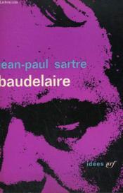 Baudelaire. Collection : Idees N° 31 - Couverture - Format classique
